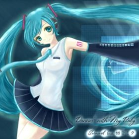 Dancin' with My Baby / Surwind feat.初音ミク