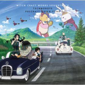 DEAD END ~クロノワールシュヴァルツ・シックス / Yohei MATSUI. アニメ『ウィッチクラフトワークス』