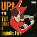 UP ↑ with Yuji Ohno & Lupintic Five