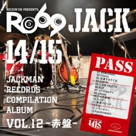 アルバム - JACKMAN RECORDS COMPILATION ALBUM vol.12 -赤盤- 『RO69JACK 14/15』 / V.A.