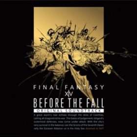 Before the Fall: FINAL FANTASY XIV Original Soundtrack V.A.