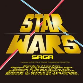 STAR WARS SAGA The City of Prague Philharmonic Orchestra
