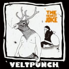 THE NEWEST JOKE / VELTPUNCH