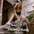 A Moment of Madness (Japan Edition) Izzy Bizu