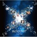 「selector」Best -Ever After- Cyua