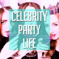 Celebrity Party Life