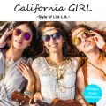 California GIRL -Style of Life L.A.-