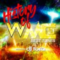 HISTORY of WMC -BEST TUNES- mixed by DJ TORA