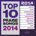 Top 10 Praise Songs 2014