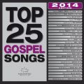 Top 25 Gospel Songs 2014