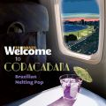 Welcome To COPACABANA - The Brazilian Melting Pop