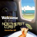 Welcome To The NORTHEAST COAST - Forro For All