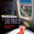 Welcome To SAO PAULO - Music From A Big City