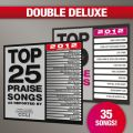 Top 25 Praise Songs�^Top 10 Praise Songs (Double Deluxe 2012 Edition)