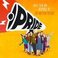 Pride ? Music From And Inspired By The Motion Picture