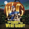 Wallace �� Gromit: The Curse Of The Were-Rabbit (Original Motion Picture Soundtrack)
