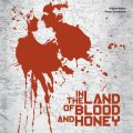 In The Land Of Blood And Honey (Original Motion Picture Soundtrack)
