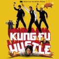 Kung Fu Hustle (Music From The Motion Picture)