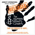 !Released! The Human Rights Concerts 1990: An Embrace Of Hope...
