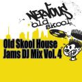 Old Skool House Jams Vol 4 - DJ Mix