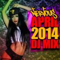 Nervous April 2014 DJ Mix