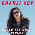 Break The Rules (Remixes)