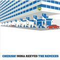 CHERISH! NONA REEVES THE REMIXES