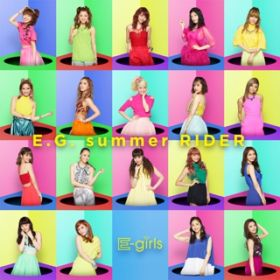 アルバム - E.G. summer RIDER / E-girls