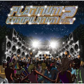 PLATINUM COMPILATION VOL.2 / SUNSET the platinum sound / V.A.