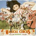 MAGICAL CIRCUS(通常盤)