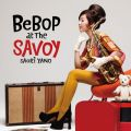 ハイレゾ - BEBOP AT THE SAVOY (24bit/88.2kHz) / 矢野沙織
