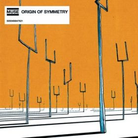 アルバム - Origin of Symmetry / Muse