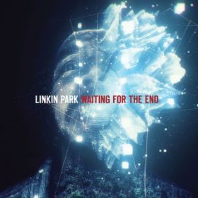 アルバム - Waiting For The End / Linkin Park