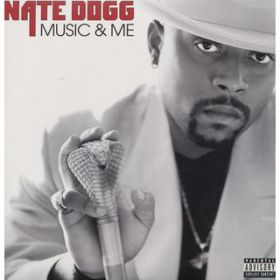 アルバム - Music And Me / Nate Dogg