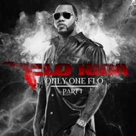 アルバム - Only One Flo (Part 1) / Flo Rida