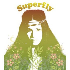 Superfly / Superfly