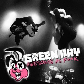 アルバム - Awesome As F**k (Deluxe) / Green Day