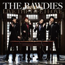YEAH / THE BAWDIES