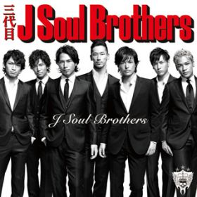 FIELD OF DREAMS / 三代目 J Soul Brothers