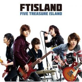 FIVE TREASURE ISLAND / FTISLAND