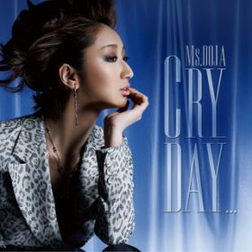 Cry day... (Instrumental) / Ms.OOJA