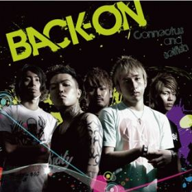 アルバム - Connectus and selfish / BACK-ON