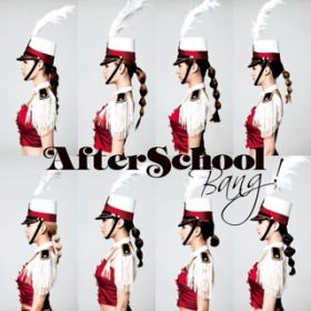 アルバム - Bang! / AFTERSCHOOL