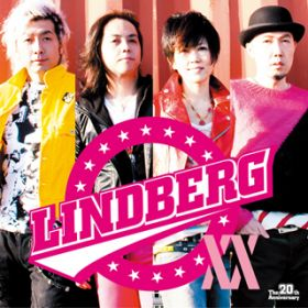 Green eyed Monster -20th-(from 『LINDBERG XX』) / LINDBERG