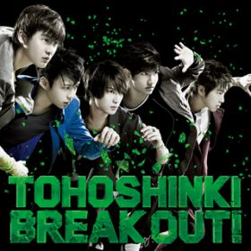 BREAK OUT!(Less Vocal) / 東方神起