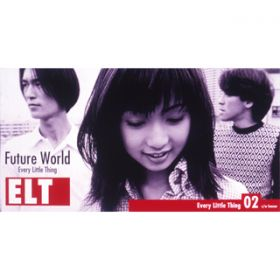 Future World(インスト) / Every Little Thing