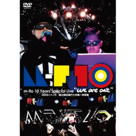 "Come Back To Me(m-flo 10 Years Special Live""we are one"") / m-flo"