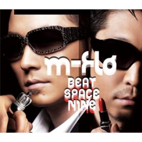 BEAT SPACE NINE / m-flo