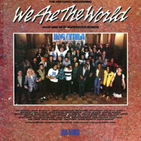 We Are The World / U.S.A. フォー・アフリカ