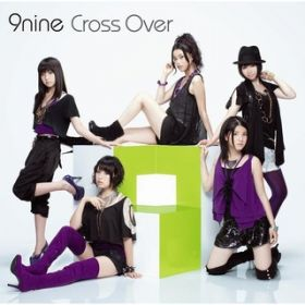 アルバム - Cross Over / 9nine